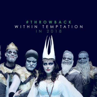 Throwback 2018 Within Temptation 2019 album Tim Tronckoe