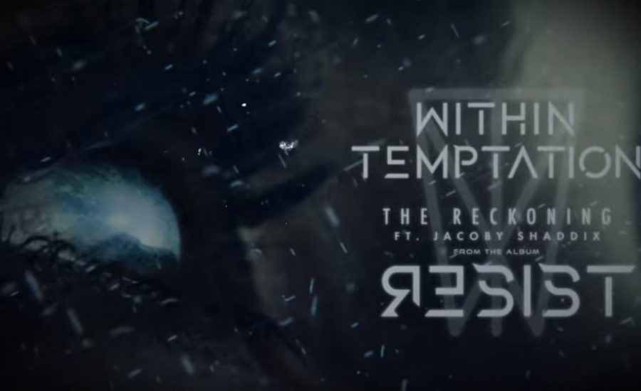 Within Temptation Resist Reckoning single 2018 Papa Roach Jacoby Shaddix