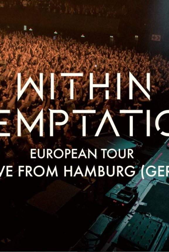 Within Temptation Eurpean Tour Germany Hamburg Live 2018 Facebook Livestream