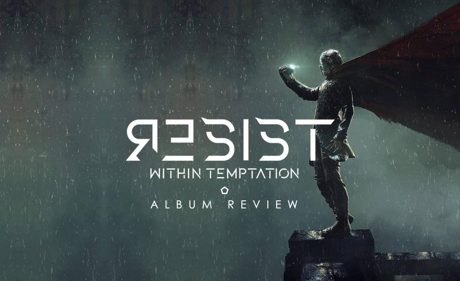 Within Temptation Resist Album Review 2019