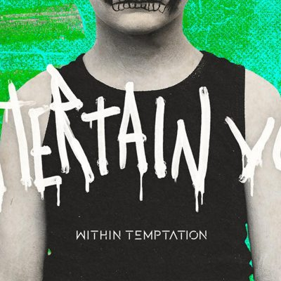 Within Temptation new music Entertain You