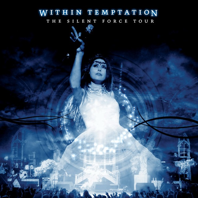 Within Temptation The Silent Force Tour